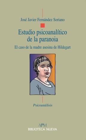 Papel ESTUDIO PSICOANALITICO DE LA PARANOIA