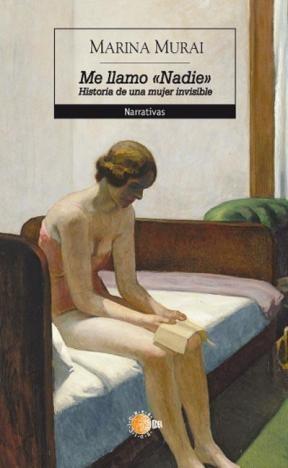 E-book Me llamo «Nadie». Historia de una mujer invisible