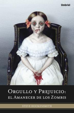 E-book Orgullo Y Prejuicio: El Amanecer De Los Zombis