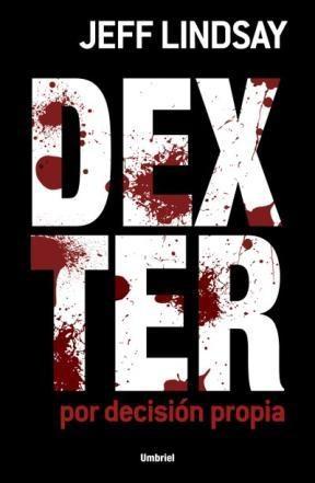 E-book Dexter Por Decisión Propia