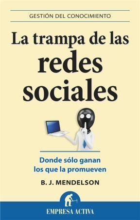 E-book La Trampa De Las Redes Sociales