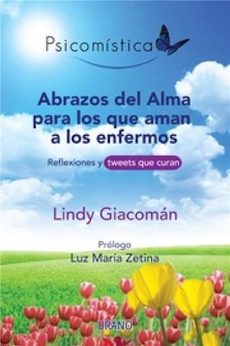 E-book Abrazos Del Alma Para Los Que Aman A Los Enfermos