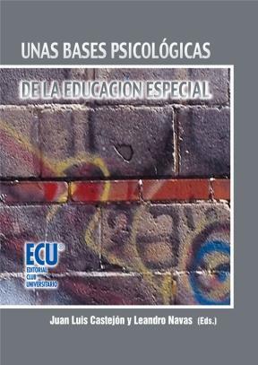 E-book Unas Bases Psicológicas De La Educación Especial (5ª Ed.)