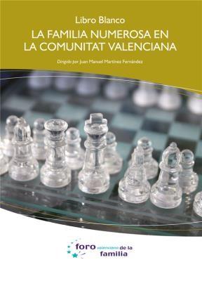 E-book Libro Blanco. La Familia Numerosa En La Comunidad Valenciana.