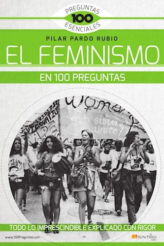 Papel El Feminismo En 100 Preguntas
