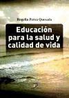 Libro Educacion Para La Salud Y Calidad De Vida