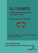 E-book El Tiempo. Base De Un Progreso Consciente Para Elegir Un Futuro