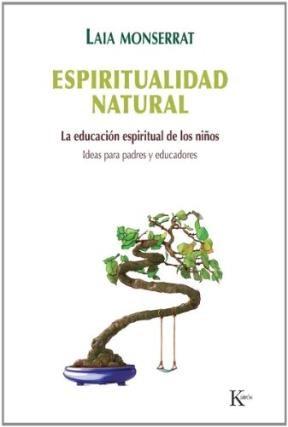Libro Espiritual Natural - La Educacion Espiritual De Los Nios