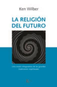 Libro La Religion Del Futuro