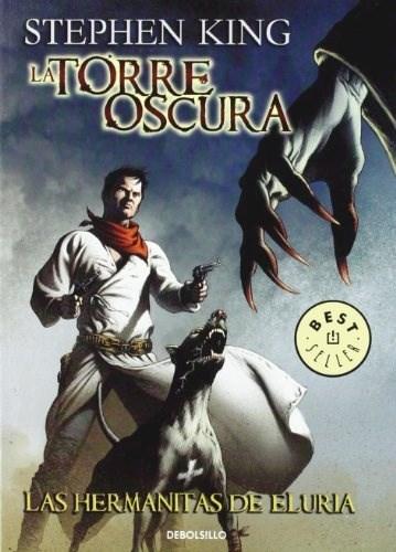 Libro La Torre Oscura 7 : Las Hermanitas De Eluria ( Comic )