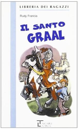 Papel Santo Grial,Il - Libreria Dei Ragazzi