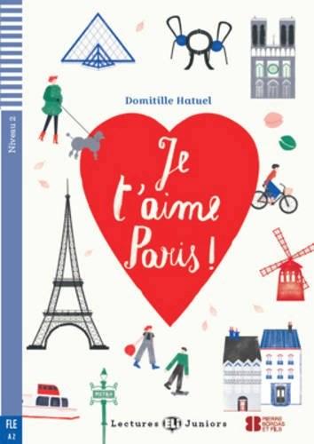 Je Taime Paris Fle A2 9788853621023 My International Bookstore