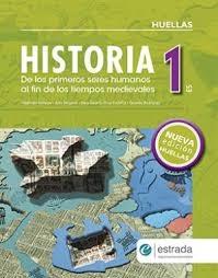 Papel HISTORIA 1 ESTRADA DE LOS PRIMEROS SERES HUMANOS AL FIN DE LOS TIEMPOS MEDIEV (N/EDICION) (HUELLAS)