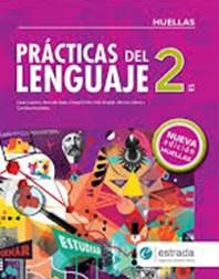 Papel PRACTICAS DEL LENGUAJE 2 ESTRADA (NUEVA EDICION) (HUELLAS) (NOVEDAD 2017)