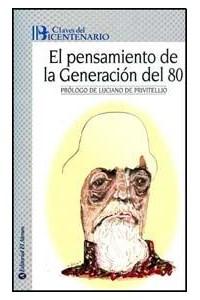 Papel El Pensamiento De La Generacion Del 80