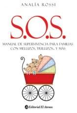 Libro S. O. S. Manual De Supervivencia Para Familia Con Mellizos Trillizos Y Mas