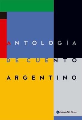 Libro Antologia Del Cuento Argentino