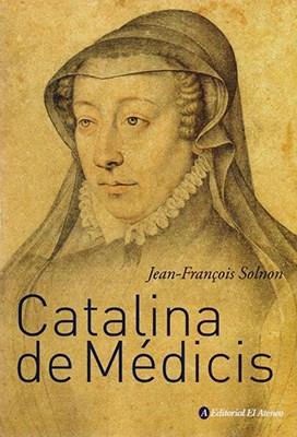Libro Catalina De Medicis  2Da Edicion