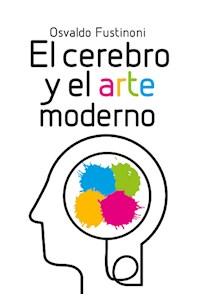 Papel El Cerebro Y El Arte Moderno
