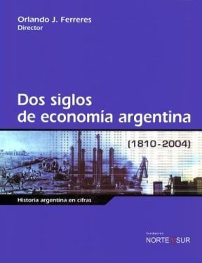 Papel Dos Siglos De Economia Arg. 1810-2004 Oferta