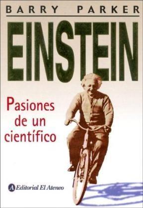 Papel Einstein Pasiones De Un Cientifico
