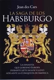 Libro La Saga De Los Habsburgo