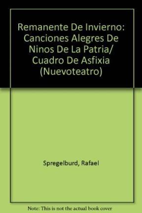 Papel REMANENTE DE INVIERNO/ CANCIONES ALEGRES DE NIÑOS DE LA PATR