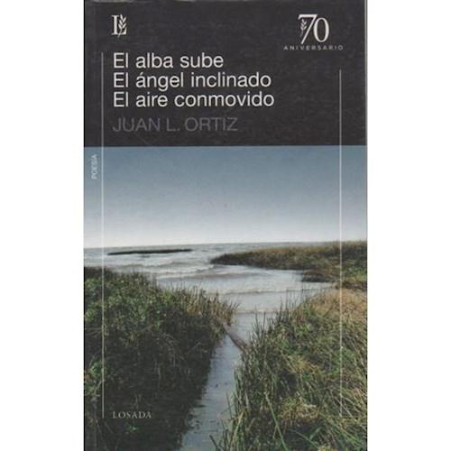 Libro El Alba Sube / Angel Inclinado