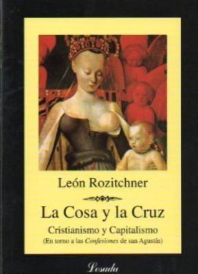 Libro La Cosa Y La Cruz