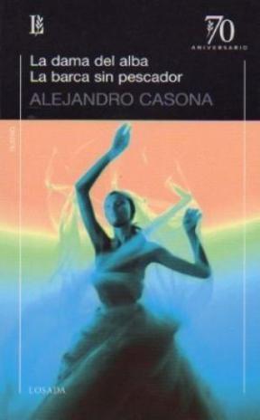 Libro La Dama Del Alba / La Barca Sin Pescador