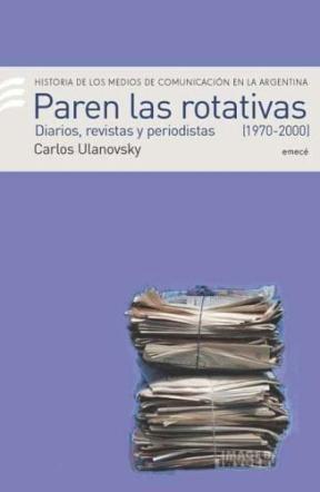 Papel Paren Las Rotativas Ii 1970 - 2000