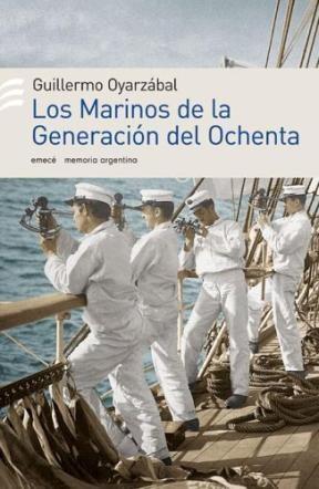 Papel Marinos De La Generacion Del Ochenta, Los