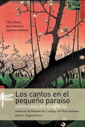 Papel CANTOS EN EL PEQUEÑO PARAISO SELECCIONES DEL KANGINSHU