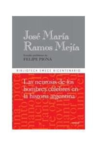 Papel La Neurosis De Los Hombres Célebres En La Historia Argentina