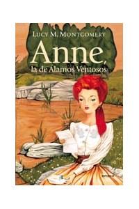 Papel Anne, La De Álamos Ventosos- Reedición