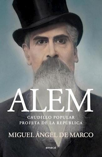 Libro Alem  Caudillo Popular