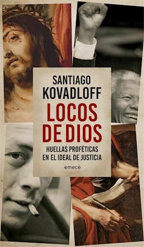 Papel LOCOS DE DIOS HUELLAS PROFETICAS EN EL IDEAL DE JUSTICIA (RUSTICA)