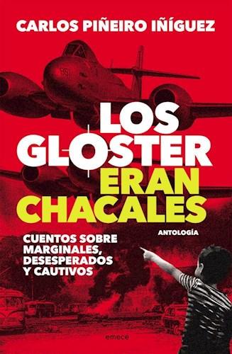 Libro Los Gloster Eran Chacales