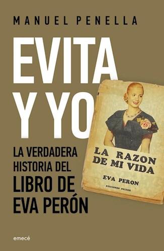 Papel EVITA Y YO LA VERDADERA HISTORIA DEL LIBRO DE EVA PERON