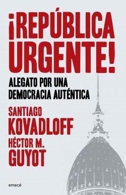 Papel REPUBLICA URGENTE ALEGATO POR UNA DEMOCRACIA AUTENTICA