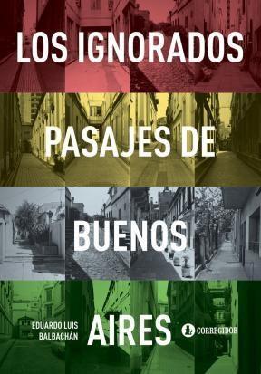 Papel LOS IGNORADOS PASAJES DE BUENOS AIRES