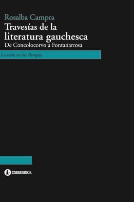 Papel TRAVESIAS DE LA LITERATURA GAUCHESCA