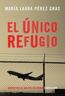 Papel Único Refugio, El