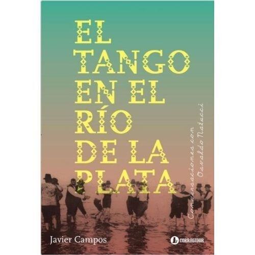 Libro El Tango En El Rio De La Plata