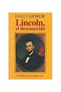 Papel Lincoln, El Desconocido
