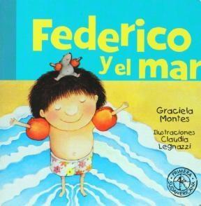 Papel FEDERICO Y EL MAR (COLECCION PRIMERA SUDAMERICANA) (CARTONE)