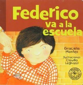 Libro Federico Va La Escuela  Primera