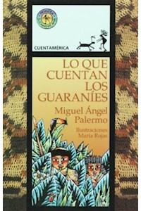 Papel Lo Que Cuentan Los Guaranies