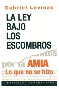 Papel Ley Bajo Los Escombros (Ed Actualizada)