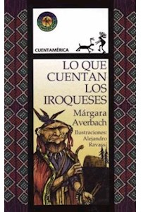 Papel Lo Que Cuentan Los Iroqueses